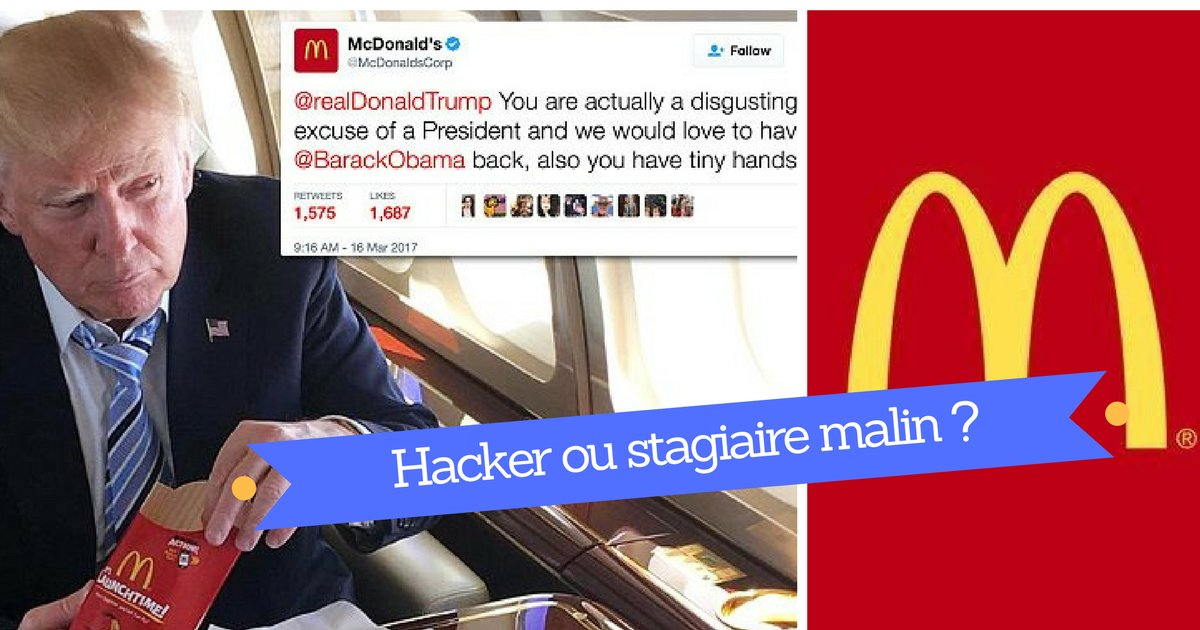 hacker ou stagiaire cacc82lin.png?resize=1200,630 - « I'm loving it ». Mc Donald's envoie un Tweet salé à Trump.