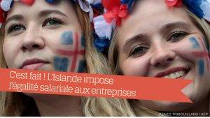 reuters clodagh kilcoyne 4 300x169.png?resize=300,169 - L'Islande devient le premier pays à imposer l'égalité salariale. C'est pour quand chez nous ?