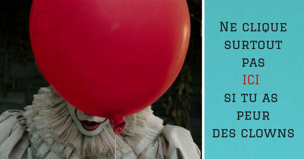 top 8 3 - Ne clique pas sur cette image si tu as peur des clowns !