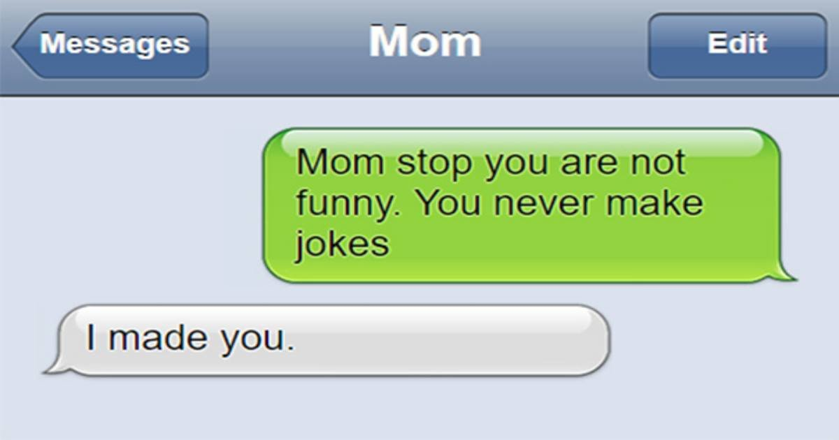 meanmom.jpg?resize=1200,630 - 15 Funny Moms Who Know How To Write Awkward Texts To Their Children