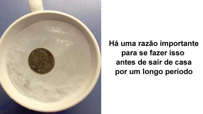 ec8db8eb84ac ebb3b5eab5aceb90a8 7 - Saiba por que você sempre deve colocar uma moeda em um copo de água congelada antes de sair de casa