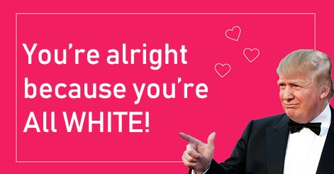 ecbaa1ecb298 30.png?resize=300,169 - Making Valentine's Day Great Again: Donald Trump On Valentine's Day Cards