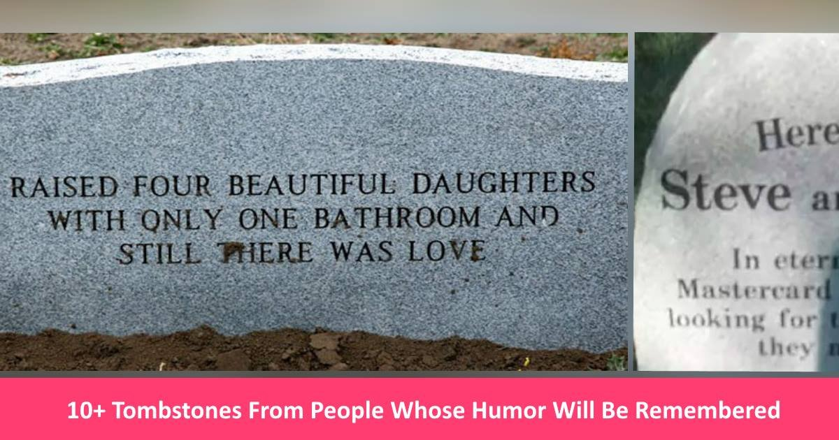 funnytombstones.jpg?resize=300,169 - 10+ Hysterical Tombstones From People Whose Sense Of Humor Will Never Be Forgotten