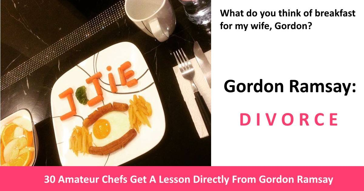 gordonramsaytweets - 30 Regrettable Moments When Amateur Chefs Asked Gordon Ramsay To Judge Their Cooking Skills