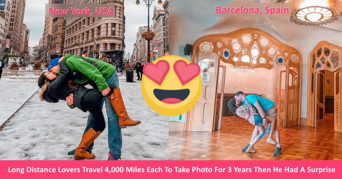 ldrcouple - Long Distance Lovers Travel 4,000 Miles Each To Take Photo For 3 Years Then He Had A Surprise For Her