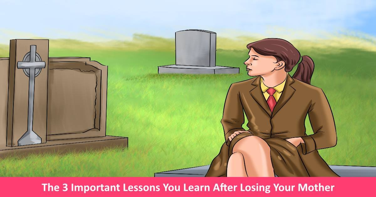 losingmother.jpg?resize=300,169 - The 3 Important Lessons You Learn After Losing Your Mother
