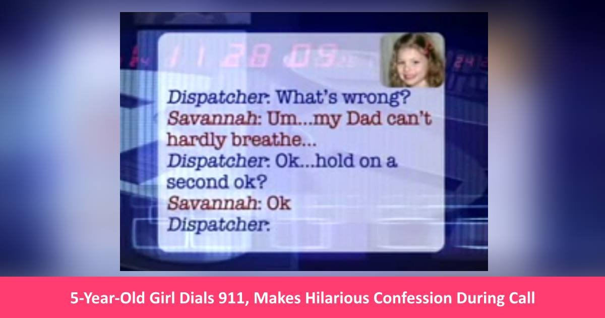 younggirl911call - 5-Year-Old Dials 911 For Father, But During The Call She Makes A Hilarious Confession