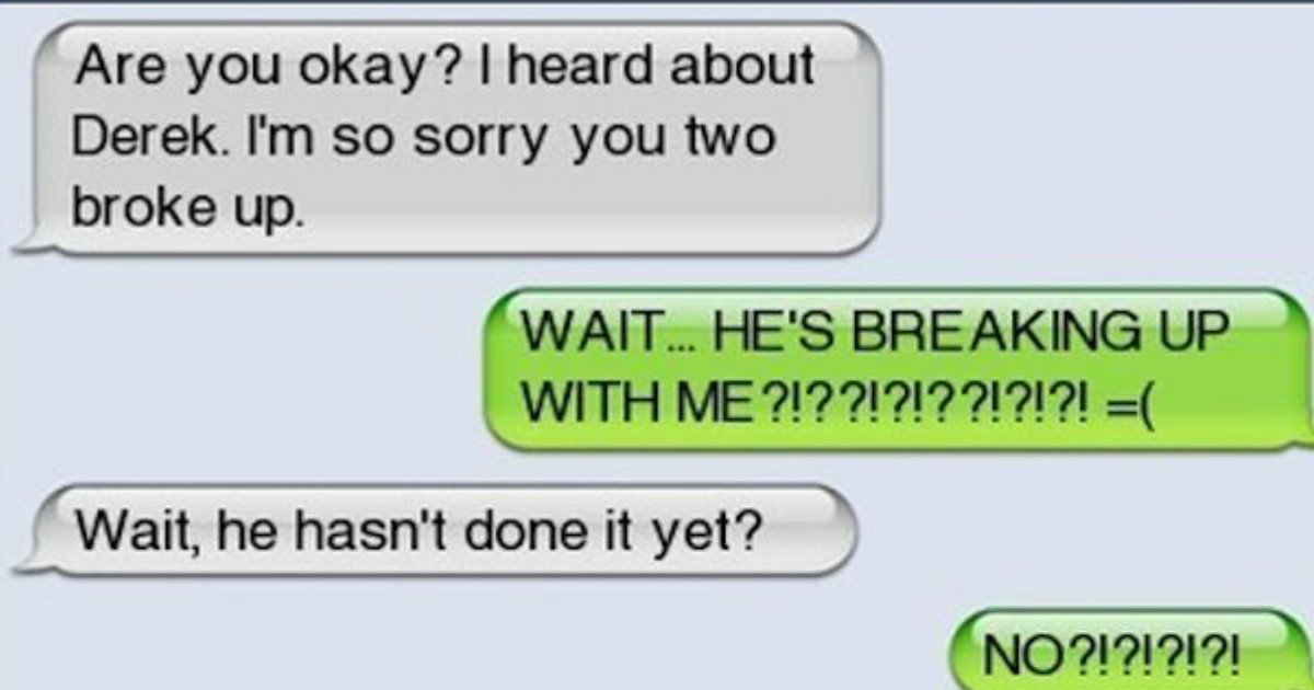 000.jpg?resize=412,275 - Funny Texts That Prove Breakups Can Be Fun When They Don't Go As Planned