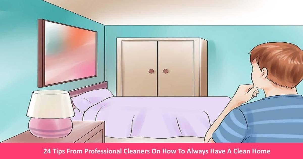 cleanhometips.jpg?resize=300,169 - 23 conseils de professionnels pour une maison toujours propre