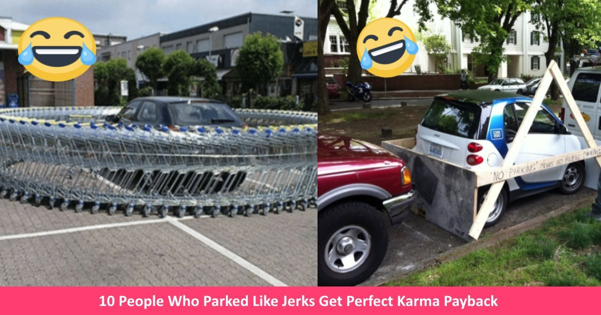 parkingjerks.jpg?resize=636,358 - 10 People Who Parked Like Jerks Get Perfect Karma Payback
