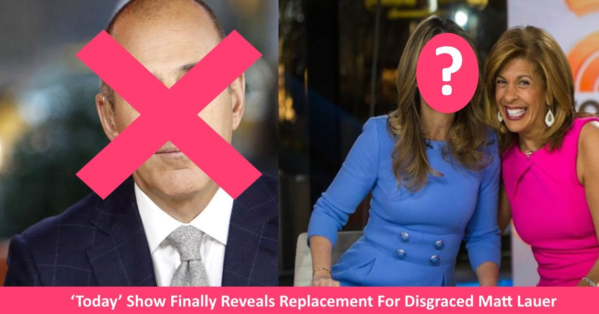 todayshowhost.jpg?resize=1200,630 - 'Today' Show Finally Reveals Replacement For Disgraced Matt Lauer