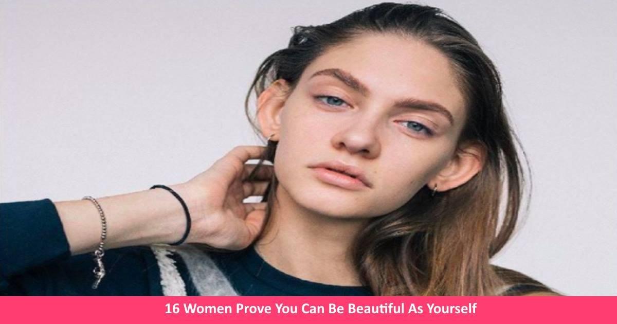womenbeauty - 16 Women Prove You Can Be Beautiful As Yourself