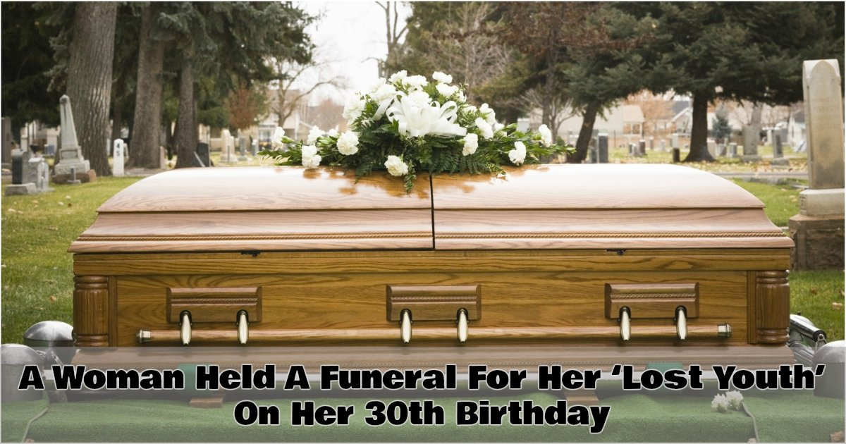 1 397 - This Woman Held Her Own Funeral And The Reason Will Have You In Stitches