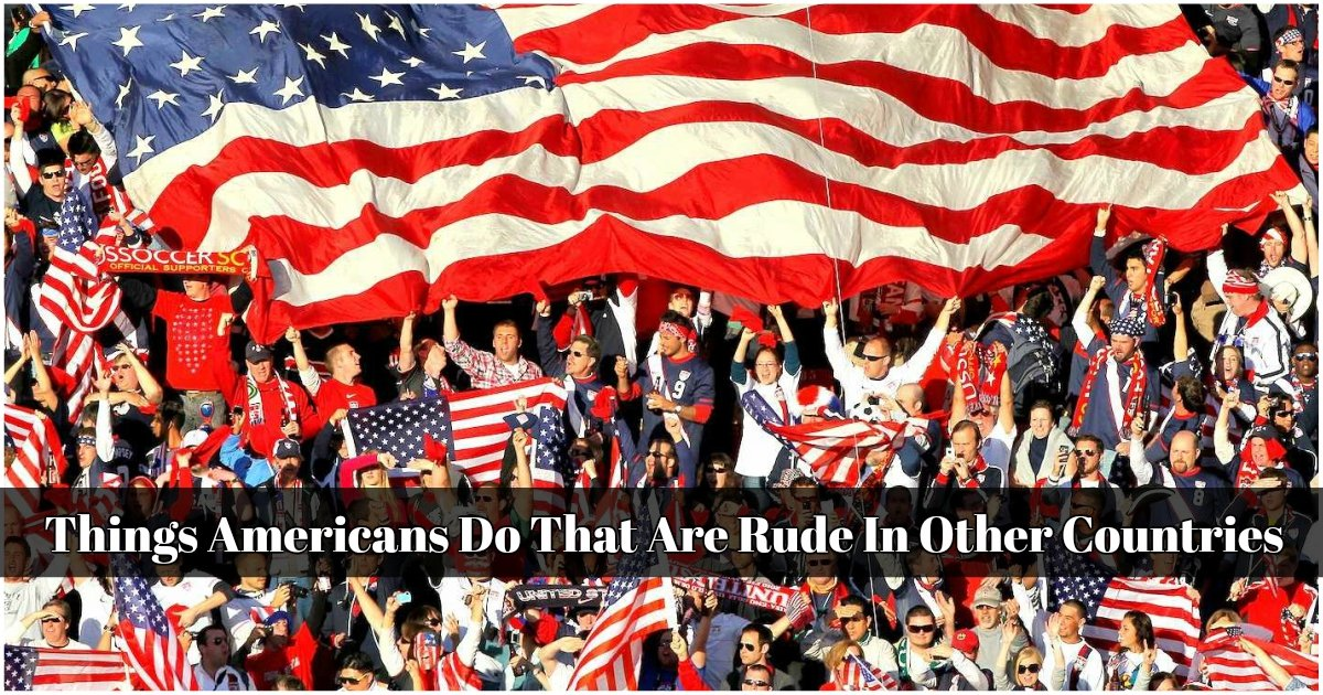 11 55 - 10 Things Americans Do But The Rest Of The World Don't!!