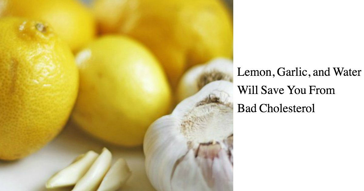 untitled 1 55 - Say Good Bye To Bad Cholesterol With The Simple Homemade Potion