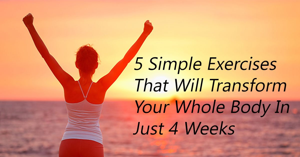 untitled 1 45.jpg?resize=412,275 - 5 Simple Exercises That Will Transform Your Whole Body In Just 4 Weeks