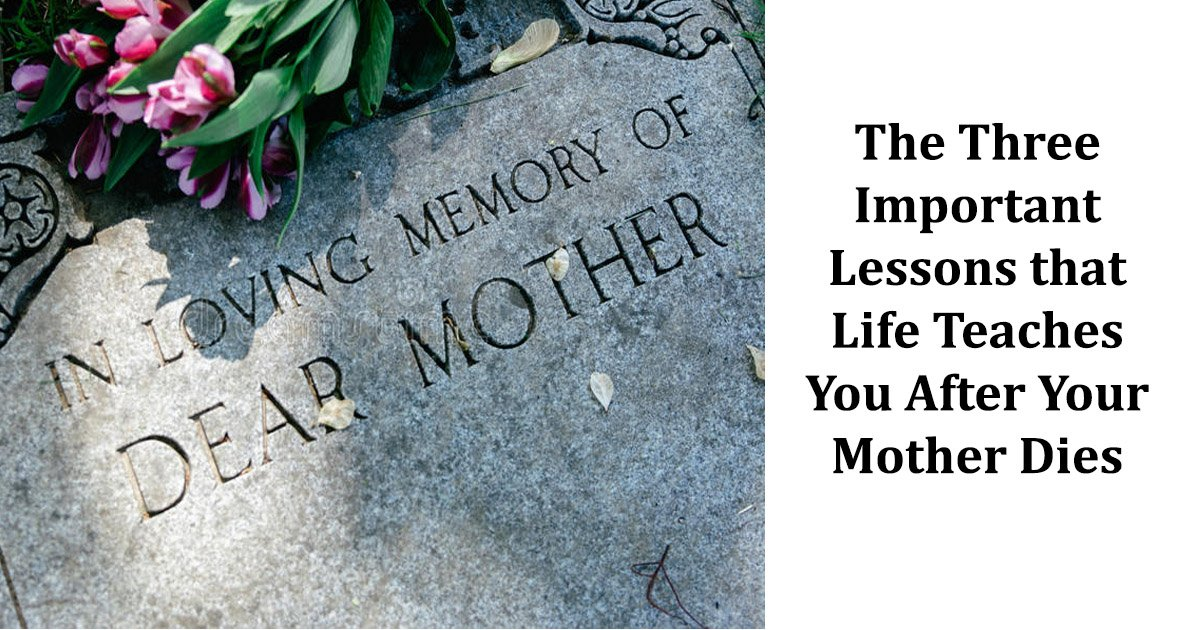 mother.jpg?resize=300,169 - The Three Important Lessons that Life Teaches You After Your Mother Dies