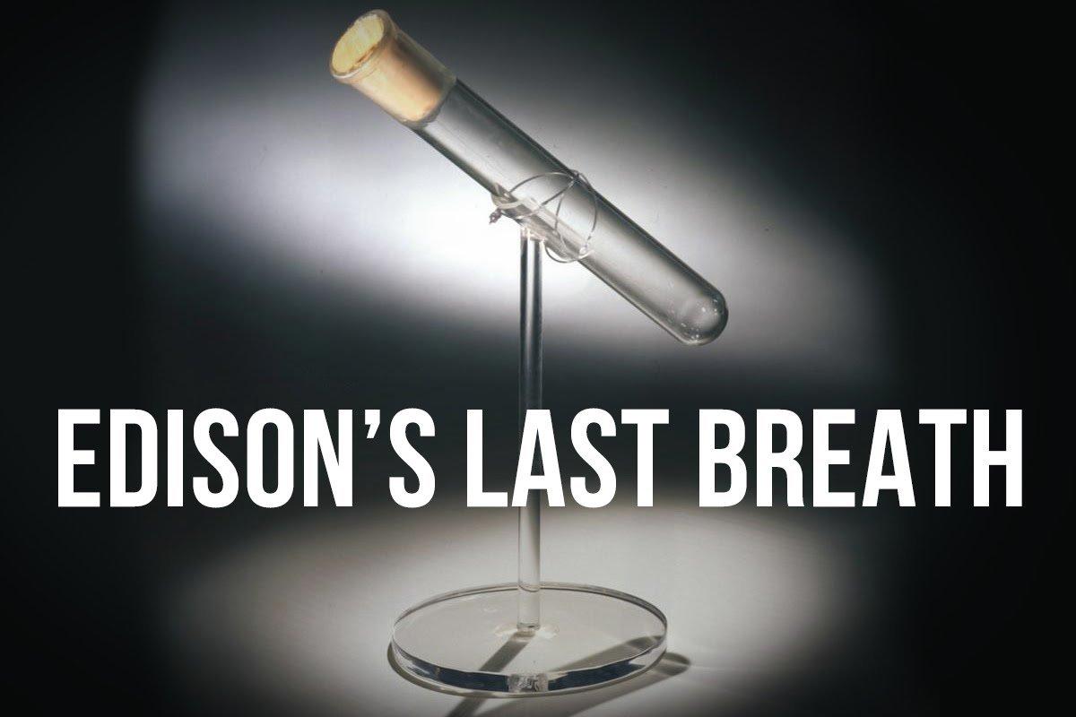 edison last breath에 대한 이미지 검색결과