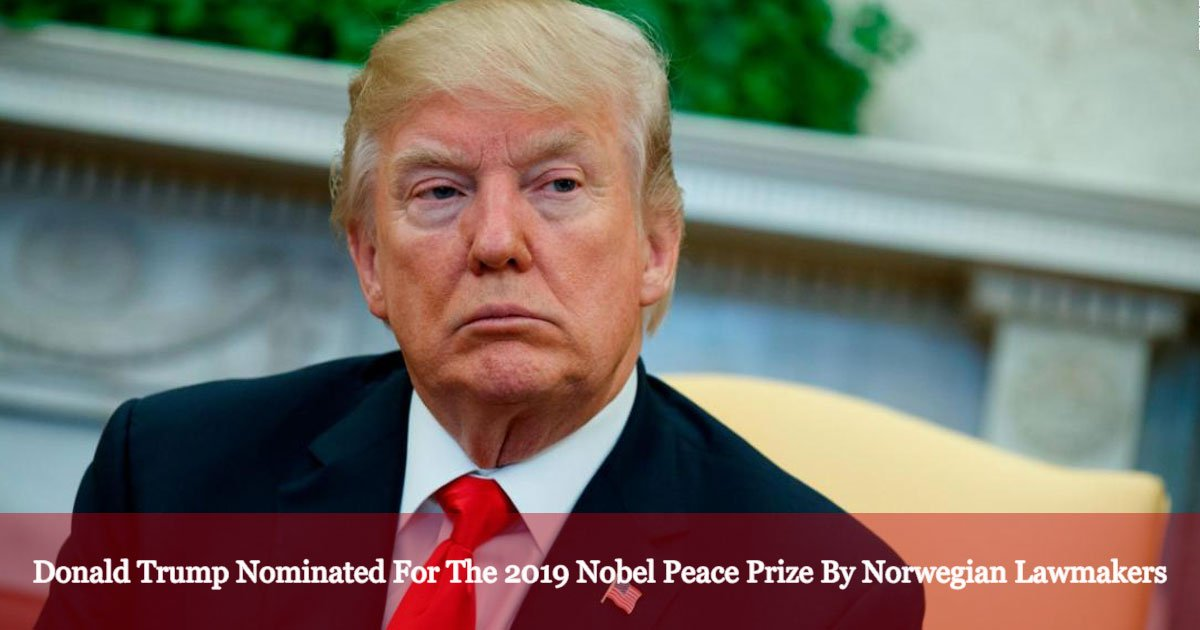 donald trump nominated for the 2019 nobel peace prize by two norwegian lawmakers 1.jpg?resize=412,232 - Donald Trump Nominated For The 2019 Nobel Peace Prize By Two Norwegian Lawmakers