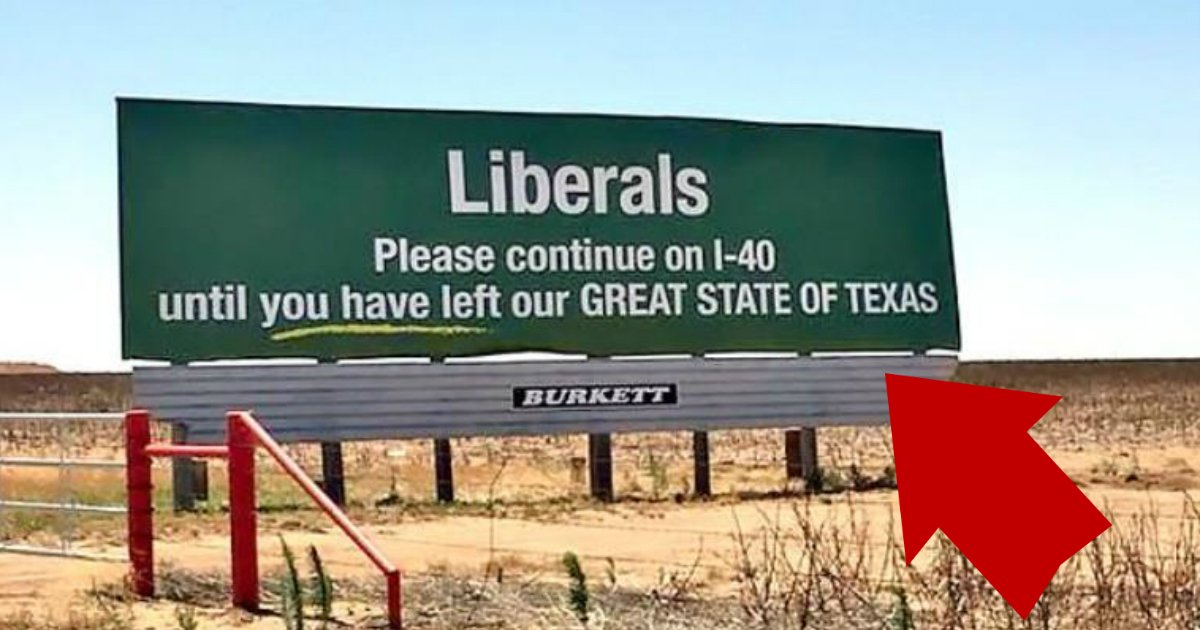 i40 billboard.jpg?resize=636,358 - Billboard On Remote Texas Highway Instructs Liberals To Continue On I-40 Until They Have Left The Great State
