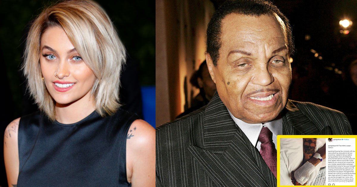 k 49.jpg?resize=412,275 - Paris Jackson Paid Tribute To Grandfather Joe Jackson And Shared Her Final Moments With Him