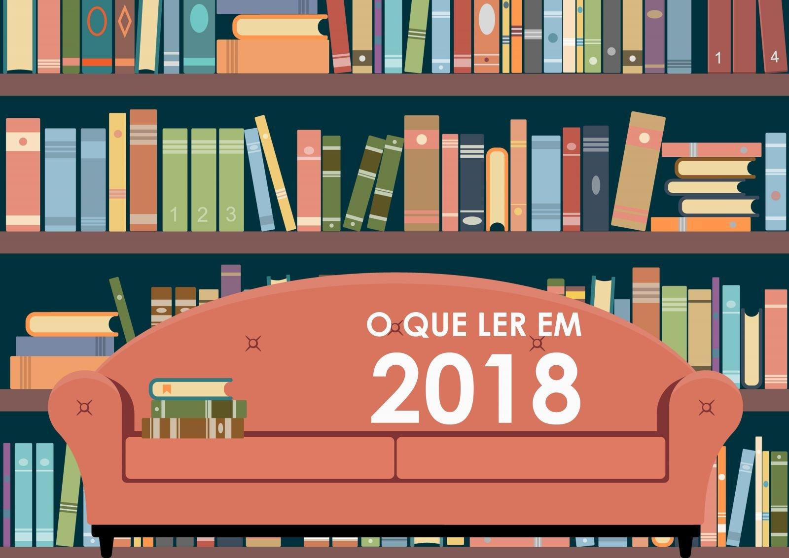 oqueler.jpg?resize=1200,630 - 11 livros imperdíveis para devorar em 2018