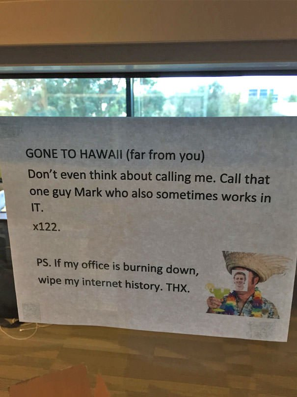 Our IT Guy Went On Vacation And Left Us This Note