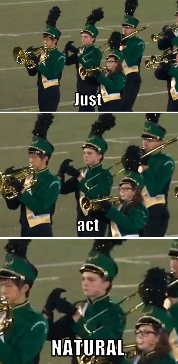 Just Act Natural, No One Will Notice You Forgot Your Horn