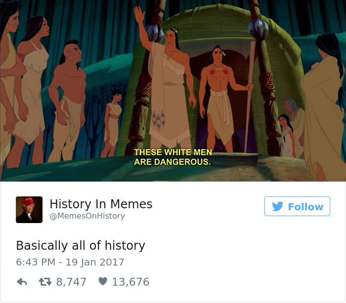 Hilariously Accurate History Memes