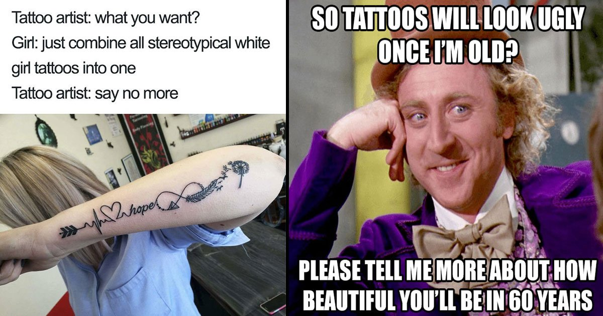 These Best Tattoo Memes Ever Will Make You Laugh Small Joys