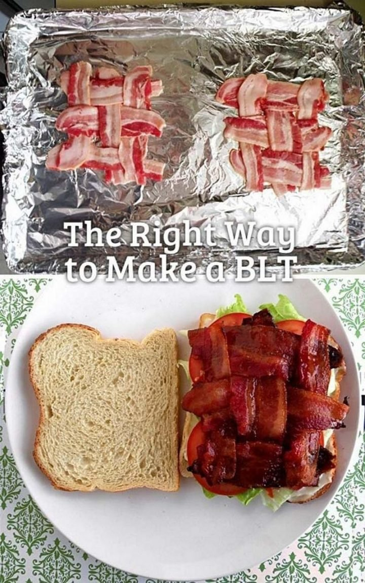17 Kitchen Hacks - Now this is how to make a BLT and keep the bacon from falling off your sandwich.