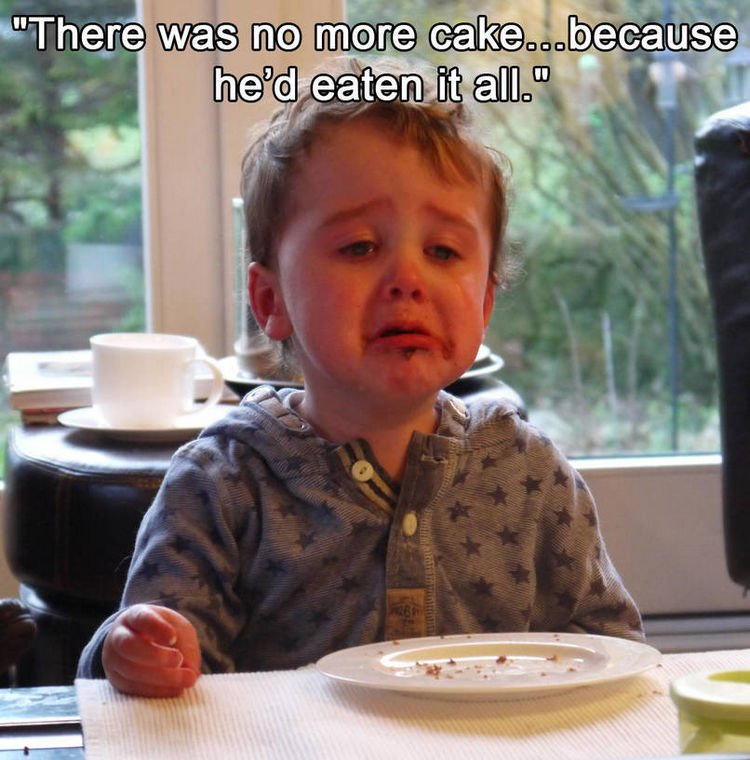 37 Photos of Kids Losing It - There was no more cake...because he