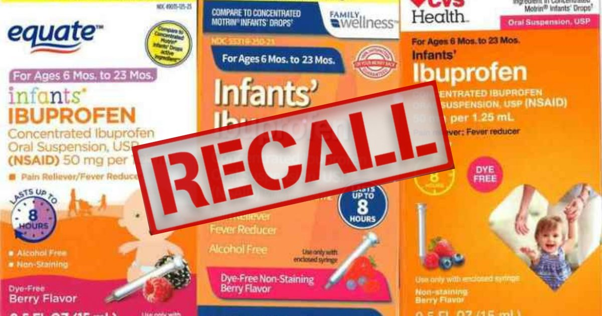 ibuprofen3.png?resize=1200,630 - Urgent Warning: Infant Ibuprofen Recalled As Tests Revealed It Had High Concentrations That Could Damage Kidney