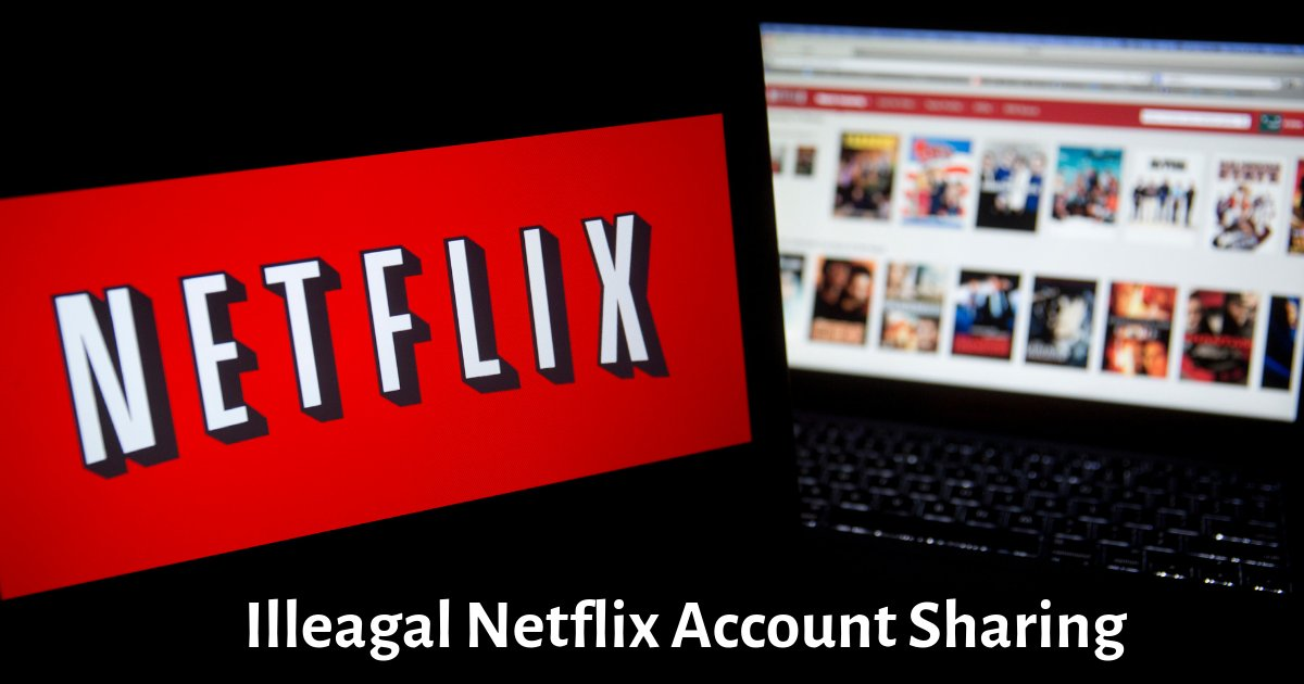 d2 6.png?resize=1200,630 - AI On Netflix Can Now Detect Sharing Of Passwords With Your Friends