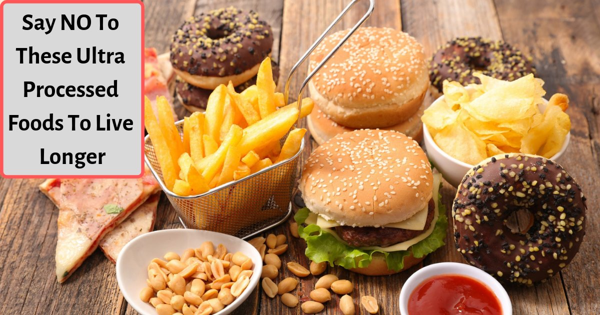 y1 8.png?resize=412,232 - These Ultra-Processed Foods Are Reducing Your Lifespan