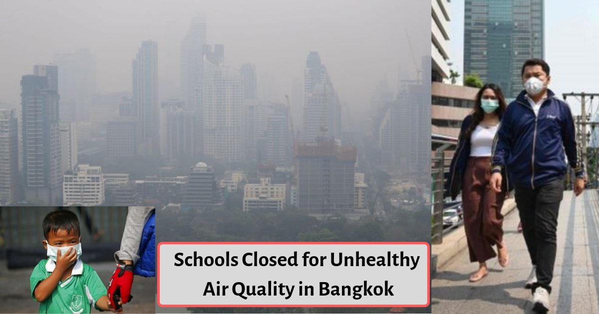 y3 1.png?resize=1200,630 - Schools In Bangkok Remain Closed For A Week As Air Condition Reaches Dangerously Unhealthy Levels