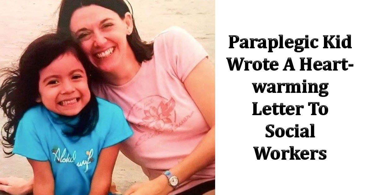 dfdfd.jpg?resize=1200,630 - Paraplegic Kid Wrote A Heartwarming Letter Social Workers And It Will Bring Tears To Your Eyes