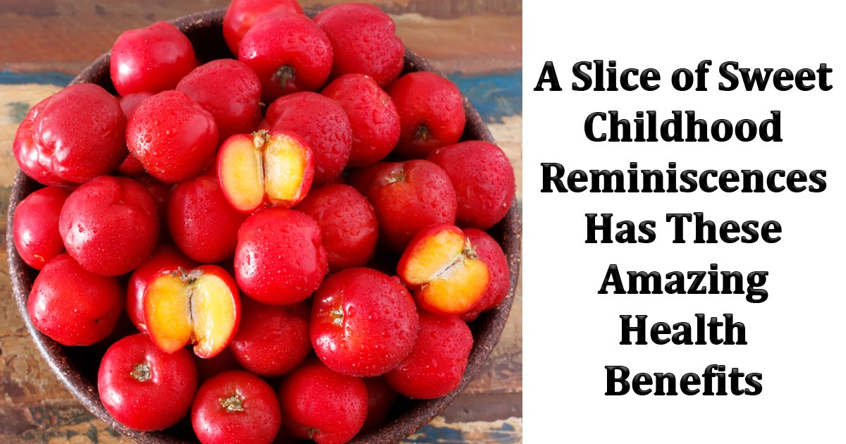english text right side.jpg?resize=1200,630 - Jamaican Cherry: A Slice Of Sweet Childhood Reminiscences Has Amazing Health Benefits You Should Know