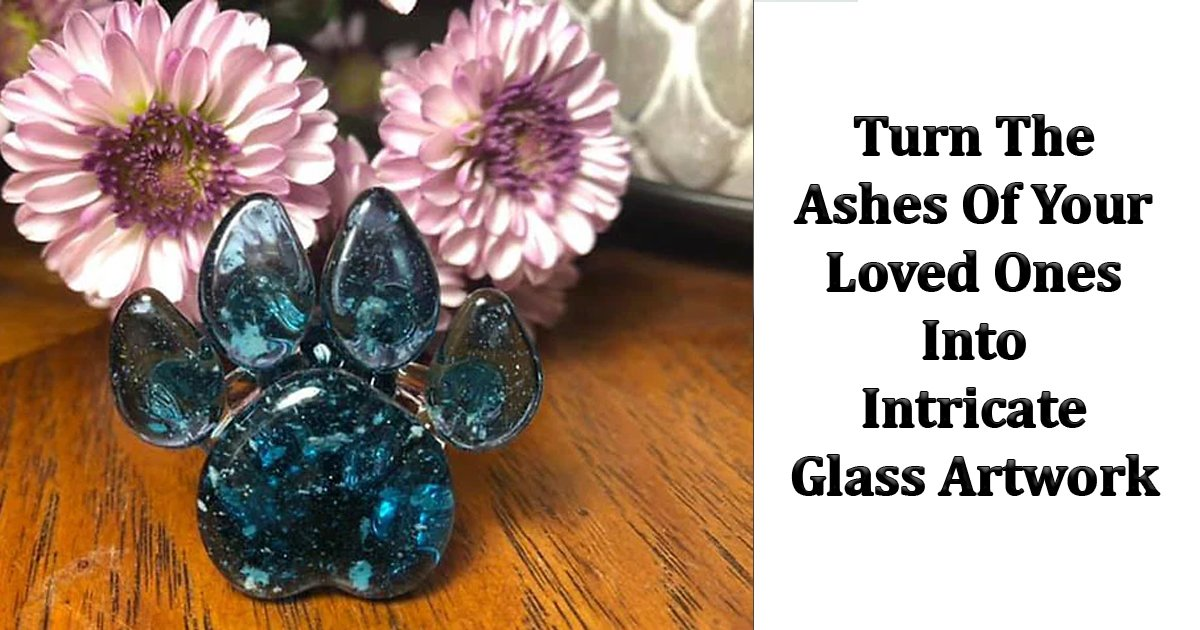 dsdfsd.jpg?resize=412,232 - Turn The Ashes Of Your Loved Ones Into An Intricate Glass Artwork