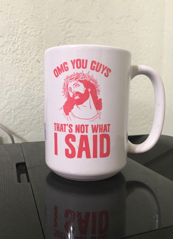 Funny Coffee Mug I Found Today