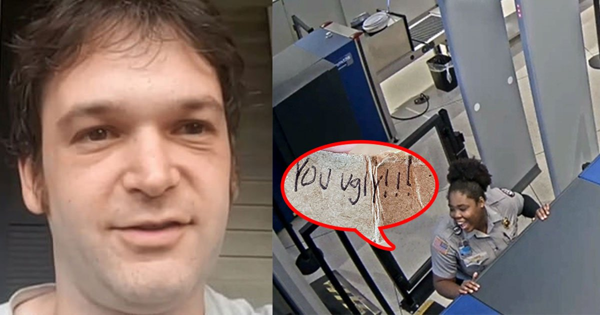 airport security worker fired for handing passenger a note saying you ugly.jpg?resize=412,232 - Airport Security Worker Gave A Note To A Passenger That Said 'You Ugly'