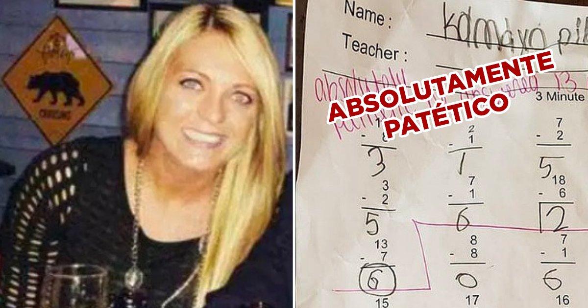 """1 310.jpg?resize=412,232 - Padres Exigen Que Despidan A Maestra Que Escribió """"Absolutamente Patético"""" En El Examen De Un Estudiante"""