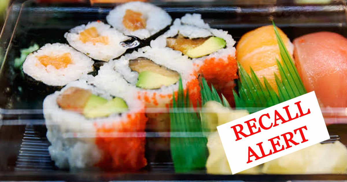 recall alert sushi trader joes.jpg?resize=412,232 - Recall Alert: Several Ready-To-Eat Products Recalled From 7 Eleven, Trader Joe's, And Walgreens