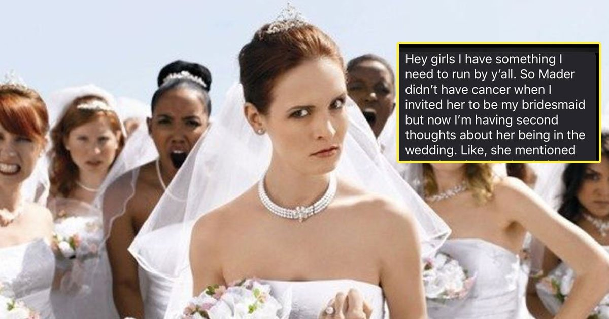 bridezilla cancer bridesmaid.jpg?resize=1200,630 - Bride-To-Be Decided To Tell Friend To Not Attend Her Wedding As A Bridesmaid After She Got Cancer - The Bridesmaid Gave A Befitting Reply