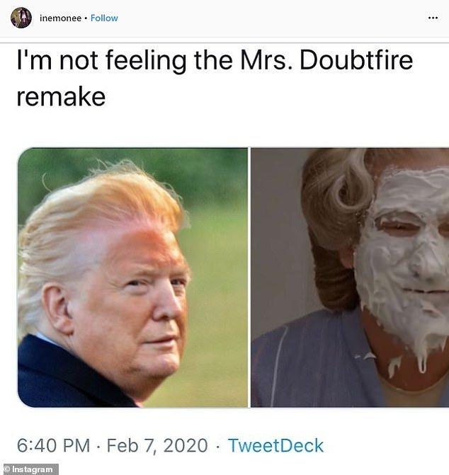 One meme compared Trump to the iconic scene in Mrs Doubtfire where Robin Williams