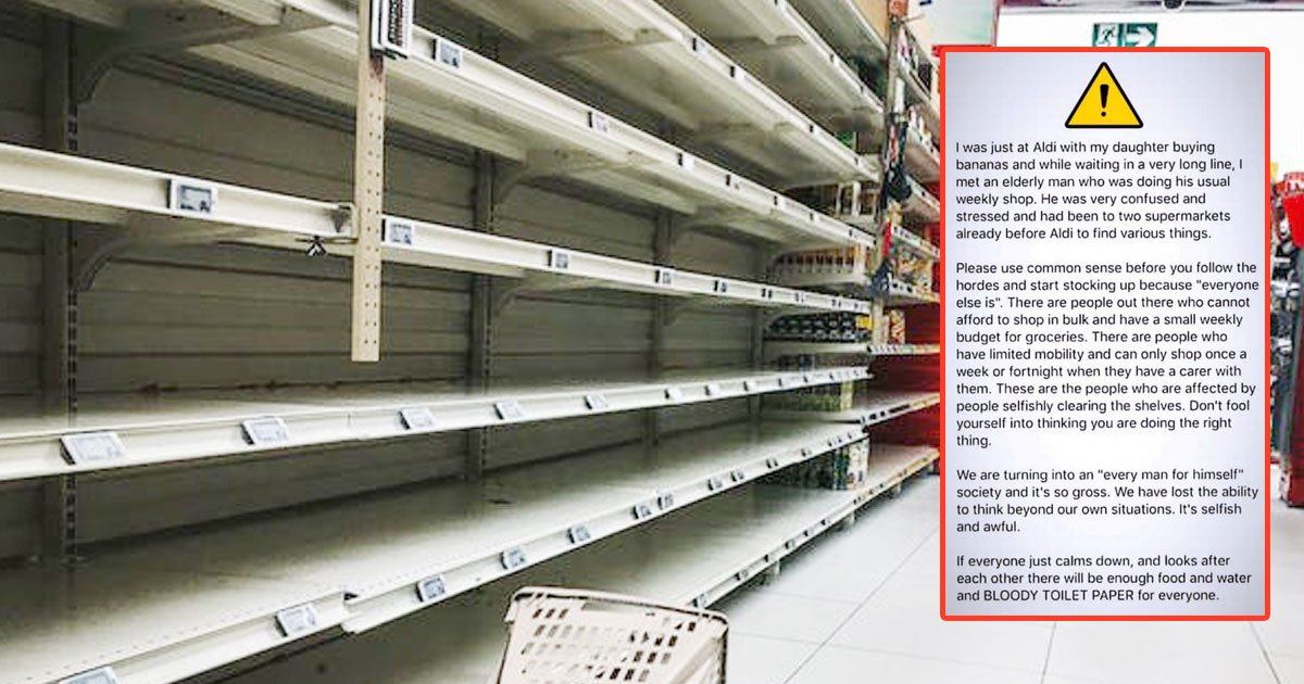 aldi shopper heartbreaking elderly man coronavirus panic buying.jpg?resize=1200,630 - Aldi Shopper Asked To Stop 'Selfishly Clearing The Shelves' Amid The Coronavirus Panic Buying After Witnessing A Heartbreaking Incident