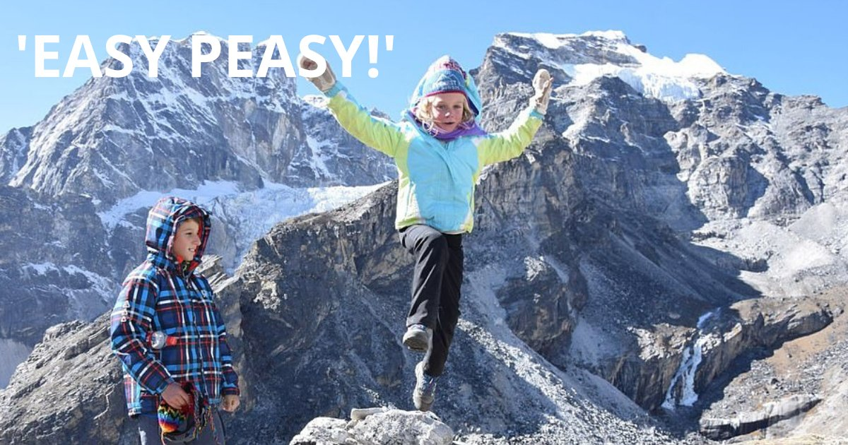 easy peasy.png?resize=1200,630 - 6-Year-Old Girl Who Reached 17,500ft Everest Base Camp Shared Adorable Photos Of Her And Her Brother