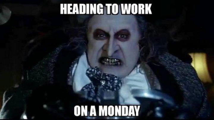 Top 26 Monday Memes -