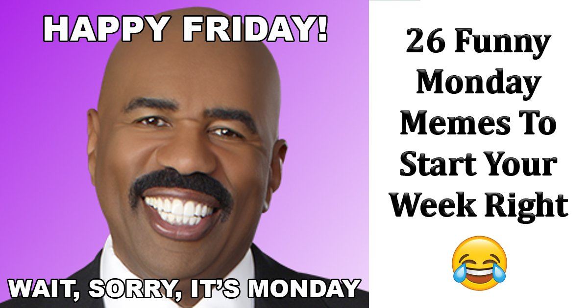 "funny monday memes.jpg?resize=412,232 - 26 Funny ""Its Monday"" Memes Sure To Lighten Up Your Week"