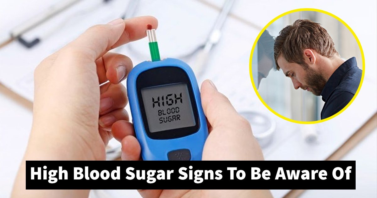 high blood sugar.jpg?resize=412,232 - Top 8 High Blood Sugar Signs That You Should Be Aware Of